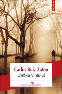 Umbra Vantului - Carlos Ruiz Zafon IntoarcePagina